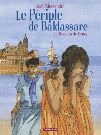 Le Périple de Baldassare - Tome 3 - La tentation de Gènes