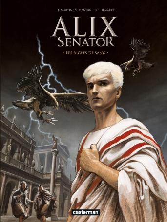 Alix Senator - Édition Deluxe - Tome 1 - Les Aigles de sang