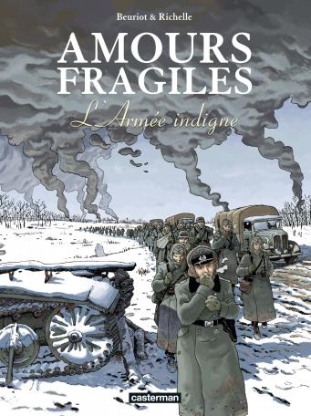 Amours fragiles - Tome 6 - L'Armée indigne