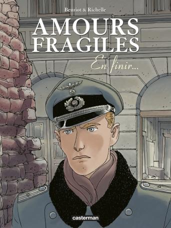 Amours fragiles - Tome 7 - En finir...