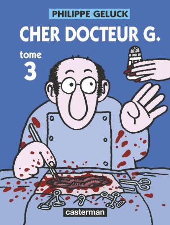 Cher Docteur G. - Tome 3