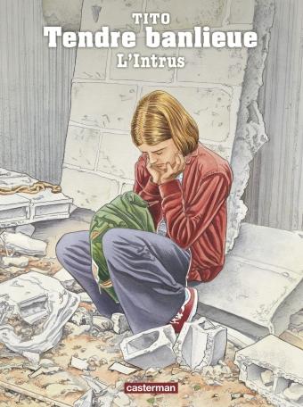 Tendre banlieue - Tome 17 - L' Intrus