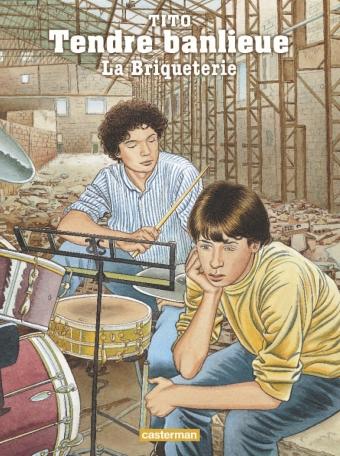Tendre banlieue - Tome 3 - La Briqueterie