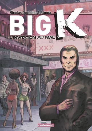 Big K  - Tome 2 - L'invitation au mal