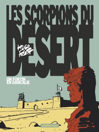 Les Scorpions du désert - Tome 3 - Un fortin en Dancalie
