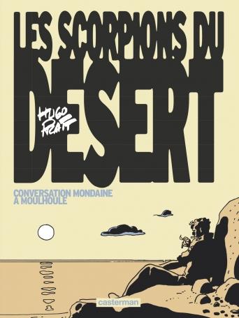 Les Scorpions du désert - Tome 4 - Conversation mondaine à Moulhoule