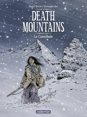 Death Mountains - Tome 2 - La Cannibale