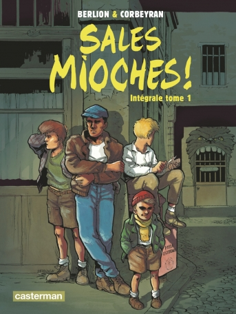 Sales Mioches ! - Tome 1