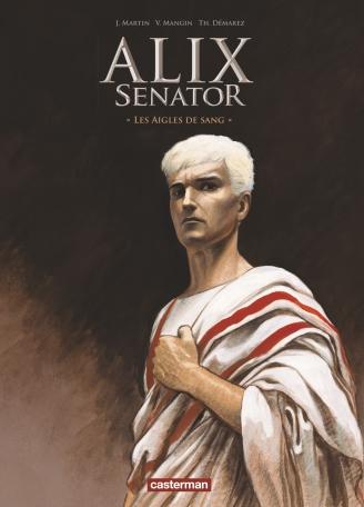 Alix Senator - Tome 1 - Les Aigles de Rome