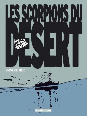 Les Scorpions du désert  - Tome 5 - Brise de mer