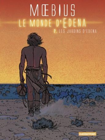 Le Monde d'Edena  - Tome 2 - Les Jardins d'Edena
