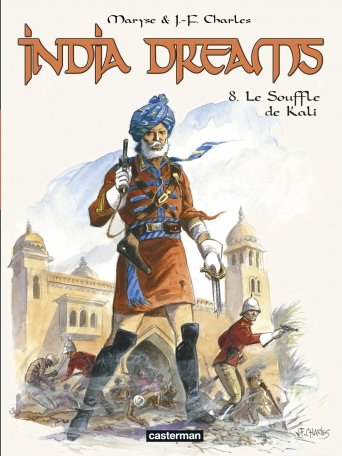 India Dreams - Tome 8 - Le Souffle de Kali
