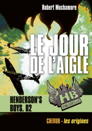 Henderson's boys - Le jour de l'aigle