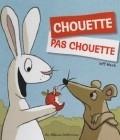 Chouette / Pas chouette