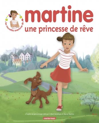 Martine, une princesse de rêve