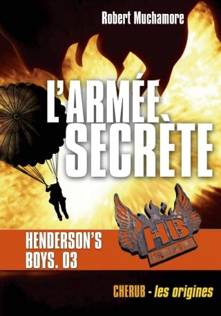Henderson's Boys - L'armée secrète