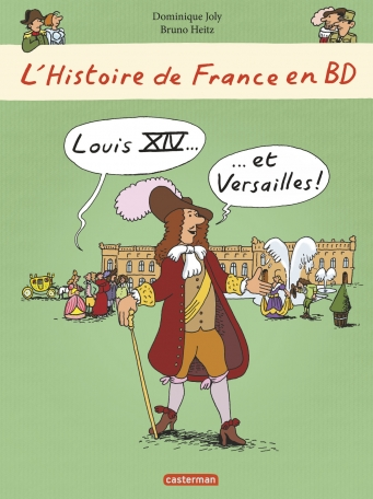 Louis XIV... et Versailles