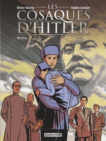 Les Cosaques d'Hitler - Tome 2 - Kolia