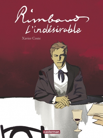 Rimbaud, l'indésirable