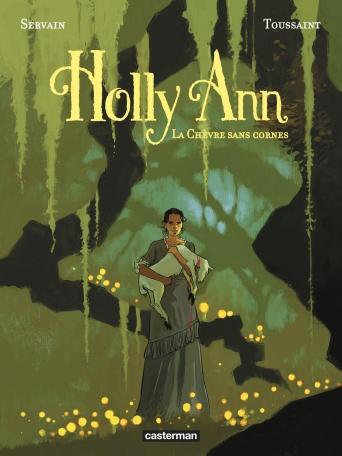 Holly Ann - Tome 1 - La chèvre sans cornes