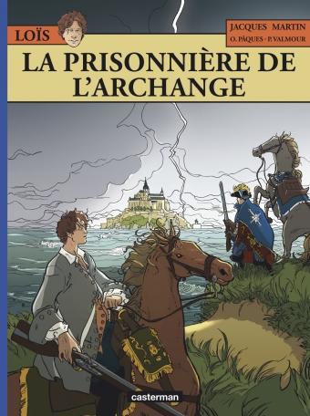 Loïs - Tome 7 - La prisonnière de l'archange