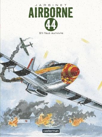 Airborne 44 - Tome 5 - S'il faut survivre