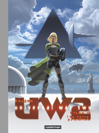 Universal War Two - Tome 2 - La Terre promise