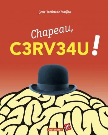 Chapeau, cerveau !