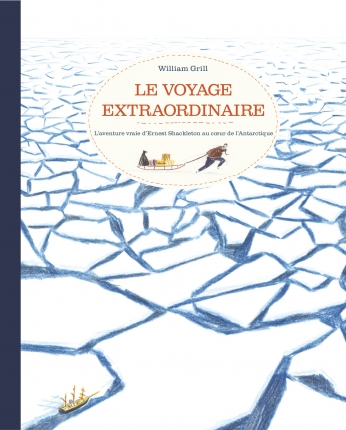 Le voyage extraordinaire, de William Grill