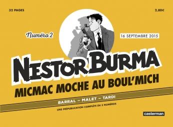 Nestor Burma - Micmac moche au Boul'Mich - Numéro 2 - 16 septembre 2015
