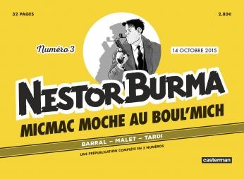Nestor Burma - Micmac moche au Boul'Mich - Numéro 3 - 14 octobre 2015