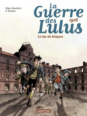 La guerre des Lulus - Tome 3 - 1916, le tas de briques