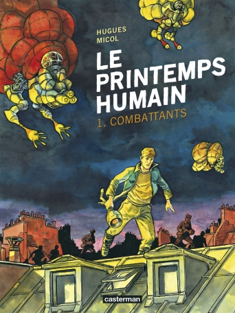 Le printemps humain - Tome 1 - Combattants