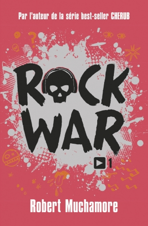 Rock War - Tome 1