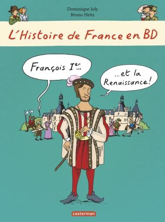 François Ier... et la Renaissance !
