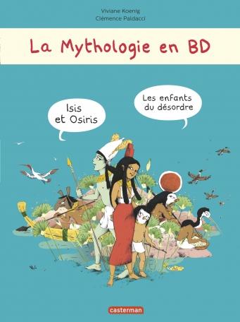 La Mythologie en BD - Les enfants du désordre