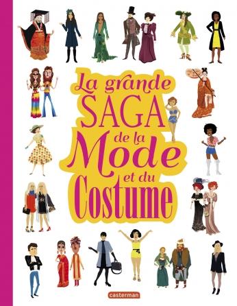 La grande saga de la Mode et du Costume