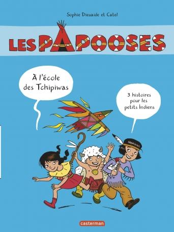 Les Papooses - À l'école des Tchipiwas