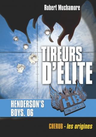 Henderson's Boys - Tireurs d'élite
