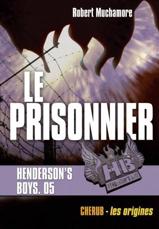 Henderson's Boys - Le prisonnier