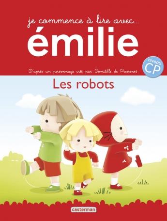 Je commence à lire avec Émilie - Tome 10 - Les robots
