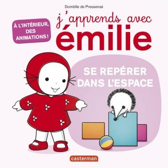 J'apprends avec Émilie - Tome 3 - Se repérer dans l'espace