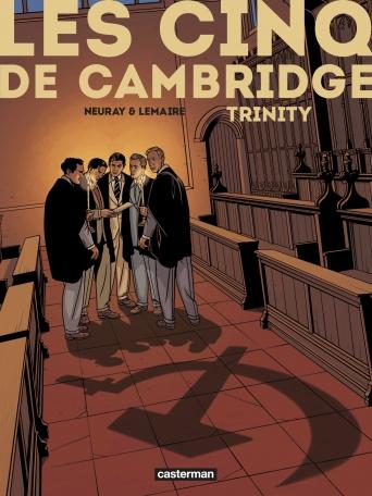 Les Cinq de Cambridge - Tome 1 - Trinity