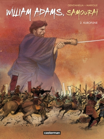 William Adams, samouraï - Tome 2 - Kurofune