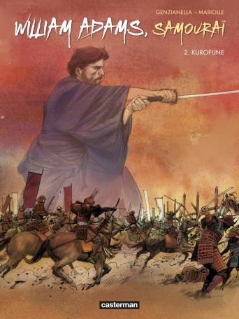 William Adams, samouraï - Tome 2 - Kurofune