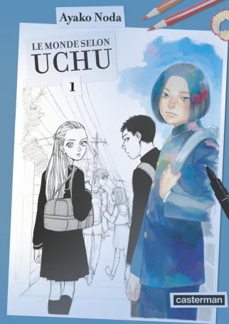 Le Monde selon Uchu - Tome 1