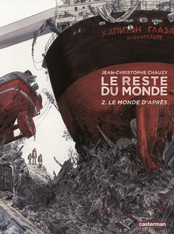 Le Reste du monde - Tome 2 - Le Monde d'après