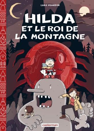 Hilda - Tome 6 - Le Roi de la montagne