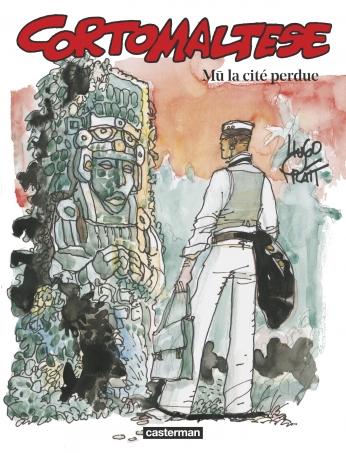 Corto Maltese - Tome 12 - Mû : La Cité perdue