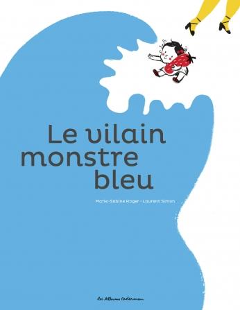 Le vilain monstre bleu